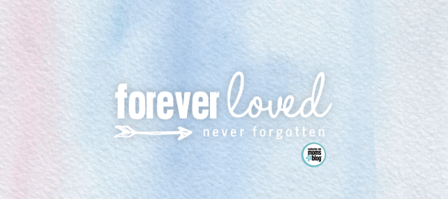 rochmn, rochester mn, miscarriage, infant loss, pregnancy and infant loss, forever loved