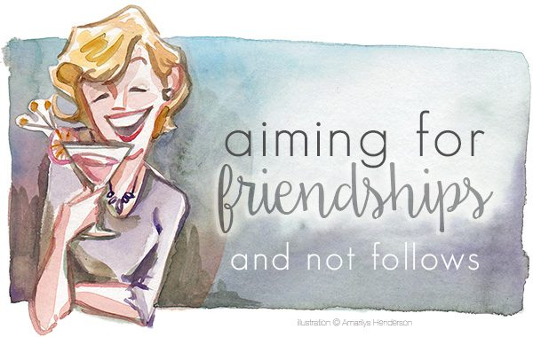 Aiming For Friendships and Not Follows | Rochester MN Moms Blog