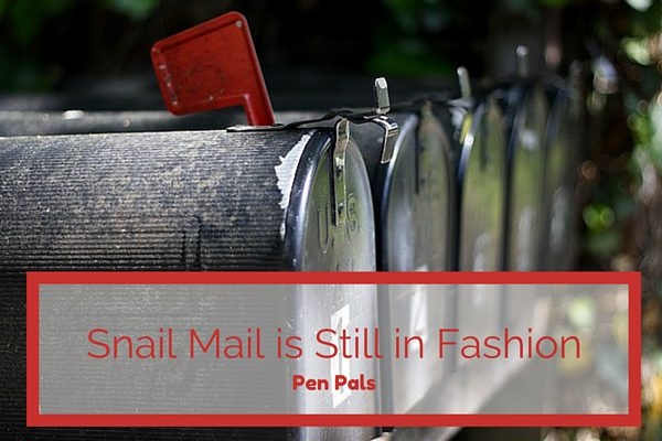 Snail Mail is Still in Fashion: Pen Pals | Rochester MN Moms Blog