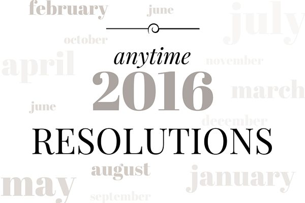 Anytime Resolutions | Rochester MN Moms Blog