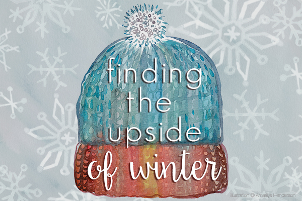 Finding The Upside of Winter | Rochester MN Moms Blog