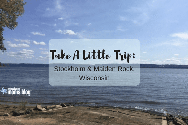 stockholm, maiden rock wisconsin, daytrips from rochester mn