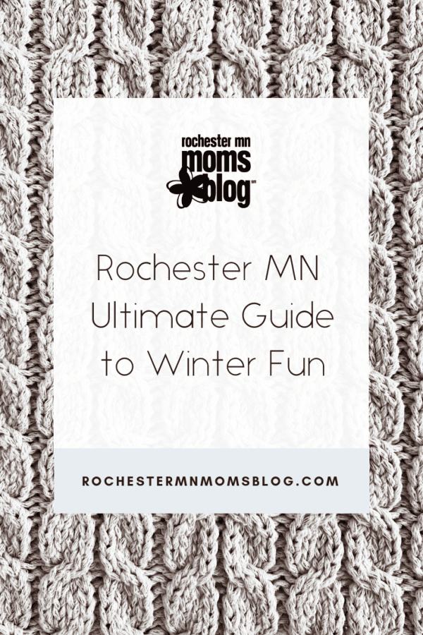 Winter in Rochester MN can be long and cold. Thankfully, Rochester MN has an abundance of things to do inside AND out Check out our guide to winter fun! #rochmn #rochestermn #winterthingstodo