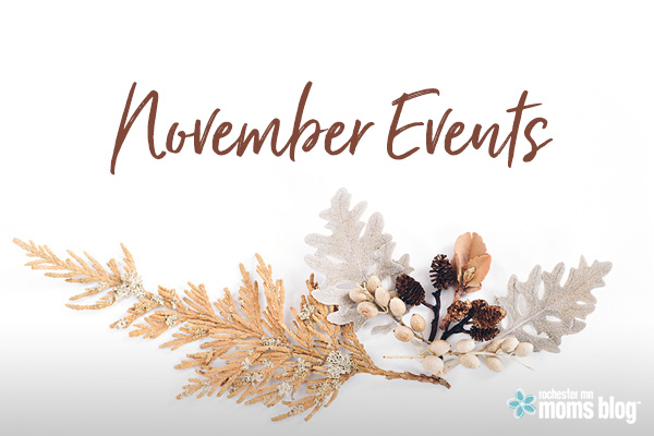 november, november events, november family events, november events rochester mn, family events rochester mn, family events roch mn, family events rochester, things to do roch mn, things to do rochester mn, explore mn, outside events, minnesota, local events, support local, fall, fall events, fall rochester, fall roch mn, fall rochester mn