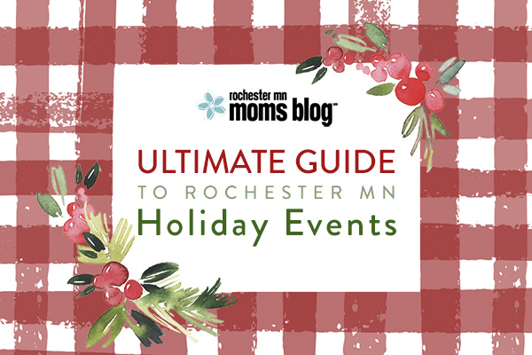 holiday events, family events, rochester mn, christmas events, santa in rochester, holidays 2017, family friendly holiday events