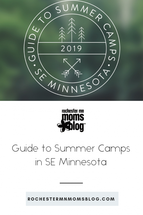 2019 Guide to Summer Camps in SE Minnesota | Rochester MN Moms Blog