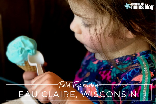 field trip friday, day trips, rochester mn, day trips, things to do with kids, places to go with kids, eau claire, wi