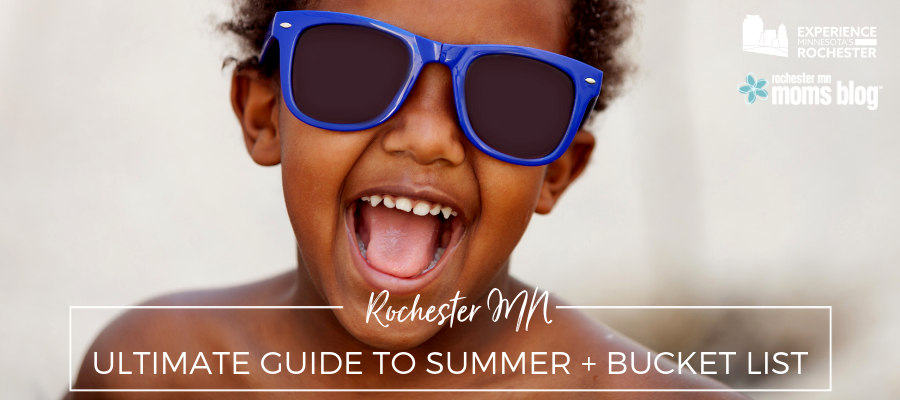 Rochester MN Ultimate Guide to Summer + Bucket List | Rochester MN Moms Blog