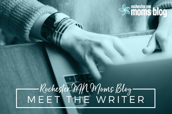 get to know us, Meet the contributors, Meet the writers, MN, our writing team, rochester, rochester mn moms blog, rochmn
