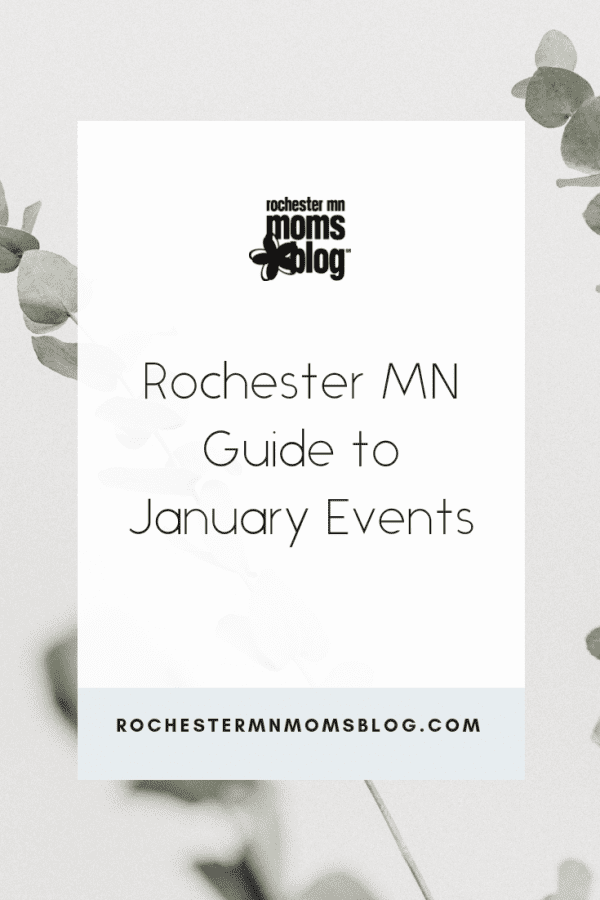 Rochester MN Guide to January Events