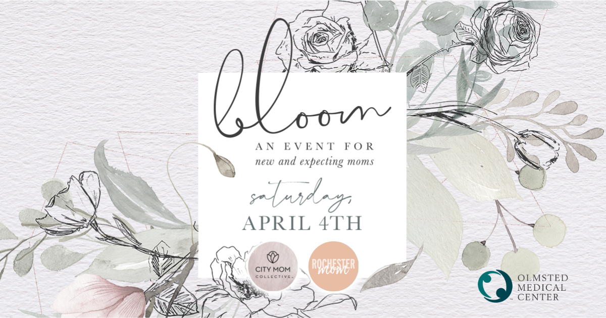 Bloom: An Event for New and Expecting Moms | Rochester Mom