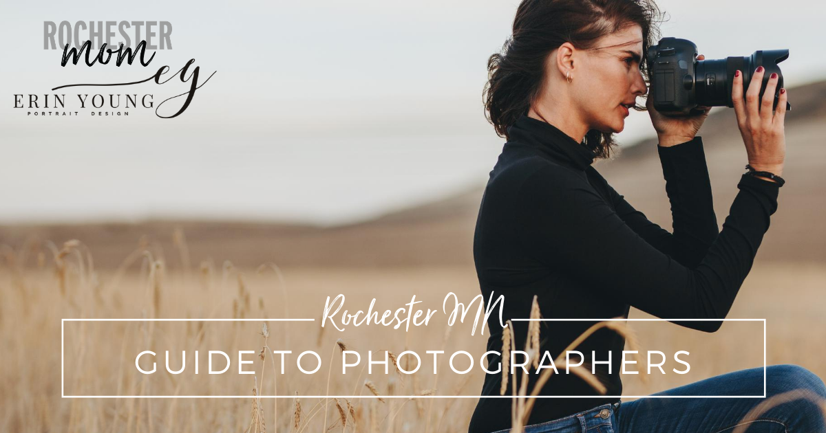 Rochester MN Guide to Photographers | Rochester Mom