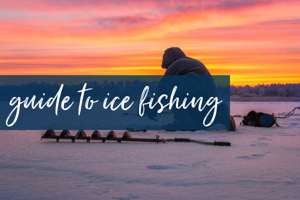 A Quick Start Guide to Ice Fishing in Rochester MN   Rochester Mom